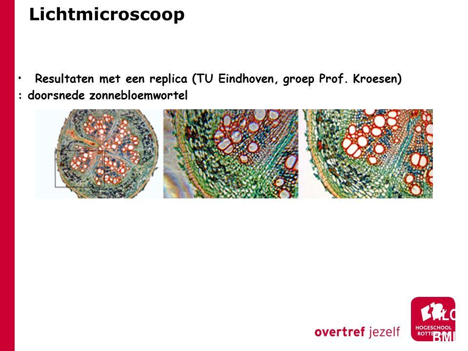 Lichtmicroscoop HLO BML Resultaten met een replica (TU Eindhoven, groep Prof.