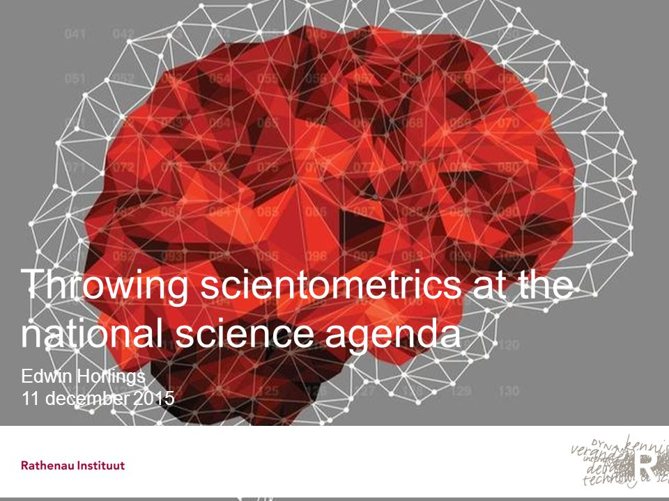 2   Throwing scientometrics at the national science agenda A sad story...