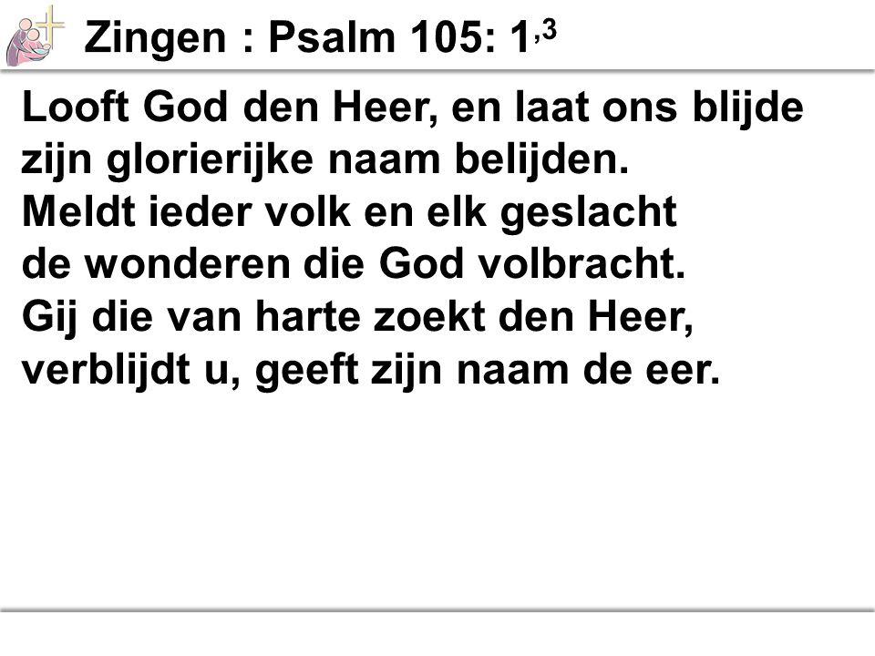 Looft God den Heer, en laat ons blijde zijn glorierijke naam belijden.