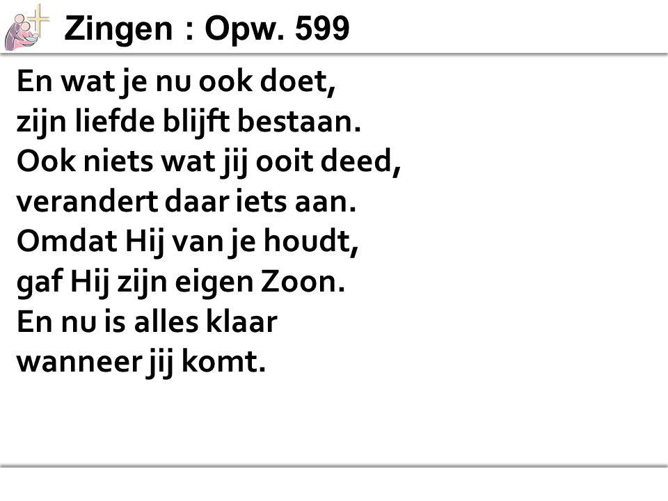 Zingen : Opw. 488 >