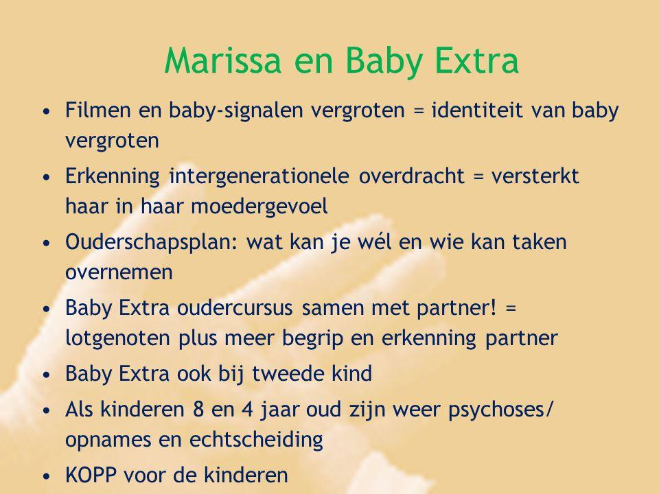 Marissa en Baby Extra Filmen en baby-signalen vergroten = identiteit van baby vergroten Erkenning intergenerationele overdracht = versterkt haar in ha