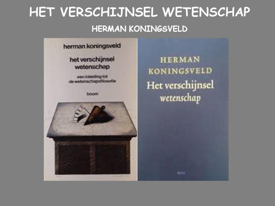 HET VERSCHIJNSEL WETENSCHAP HERMAN KONINGSVELD