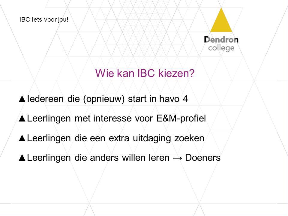 Keuze voor IBC……..en dan?!.