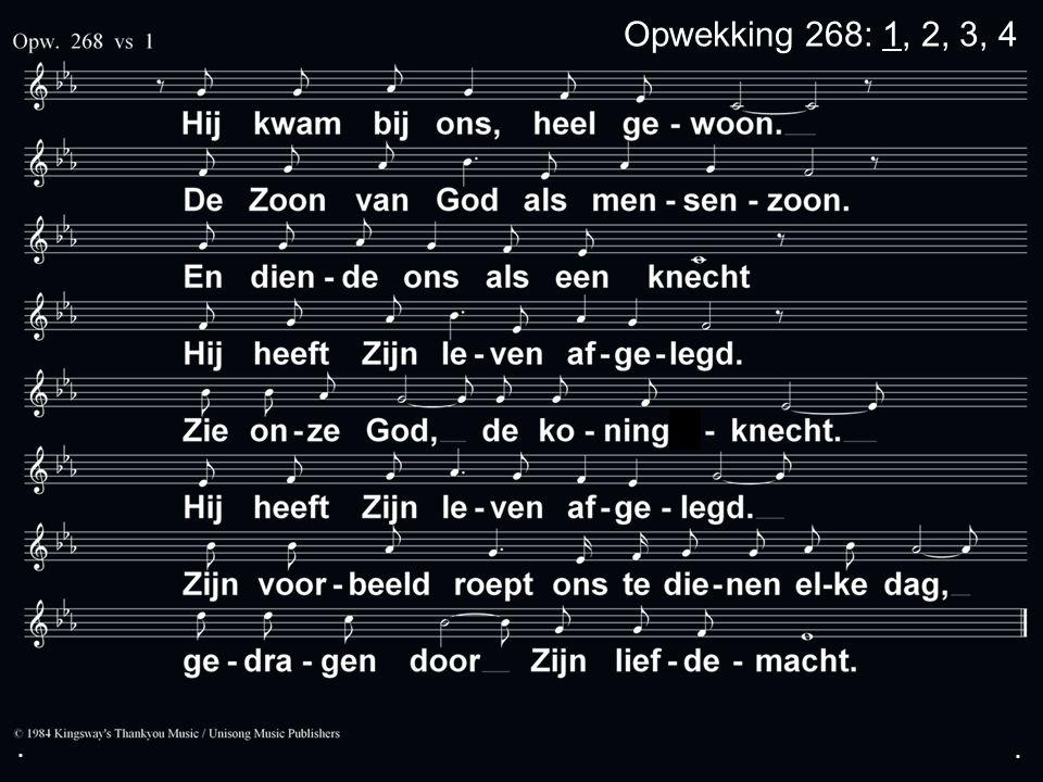 ... s Opwekking 268: 1, 2, 3, 4