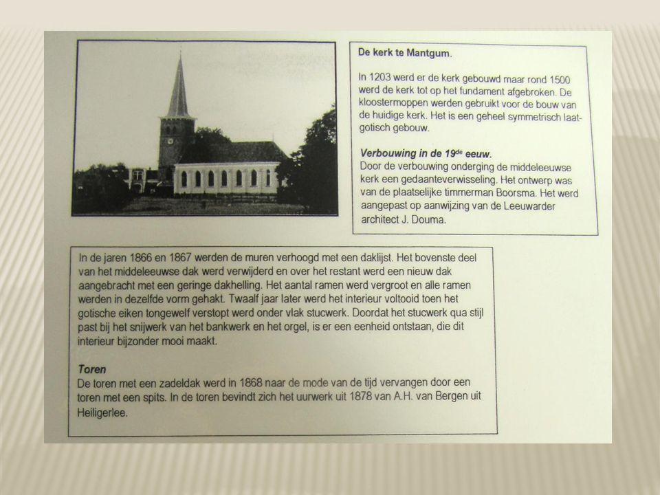 Gerben Tames en Foekje Jans lieten te Mantgem vier kinderen dopen: Hiltje 1-2-1705; Tame 23-7-1713 en Jan 18-6-1719.
