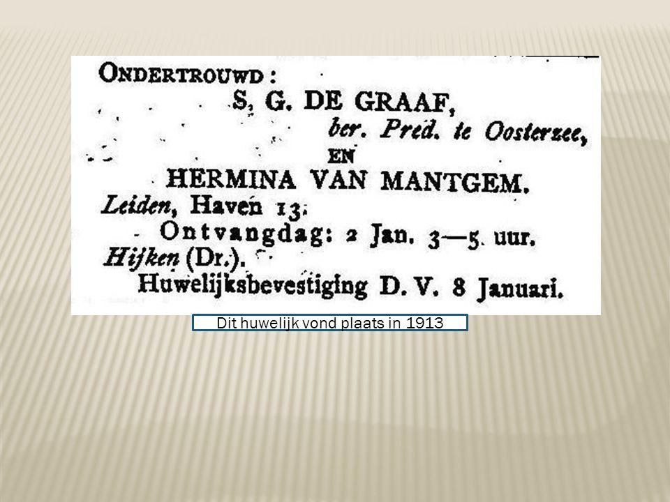 Dit huwelijk vond plaats in 1913