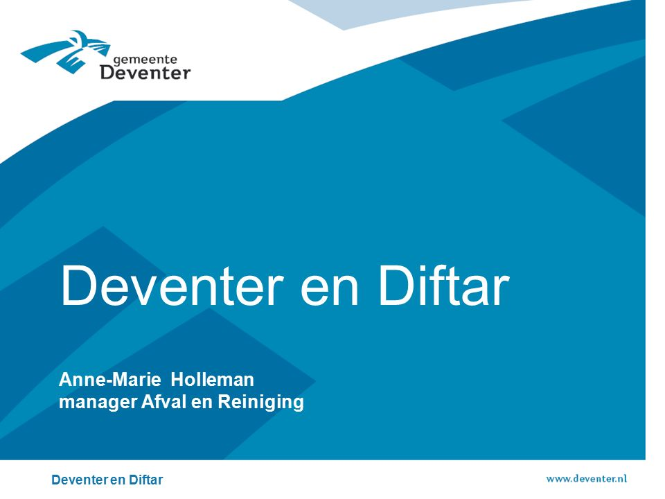 Anne-Marie Holleman manager Afval en Reiniging Deventer en Diftar