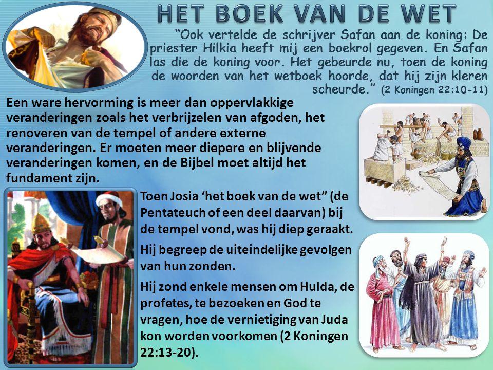 Ook vertelde de schrijver Safan aan de koning: De priester Hilkia heeft mij een boekrol gegeven.
