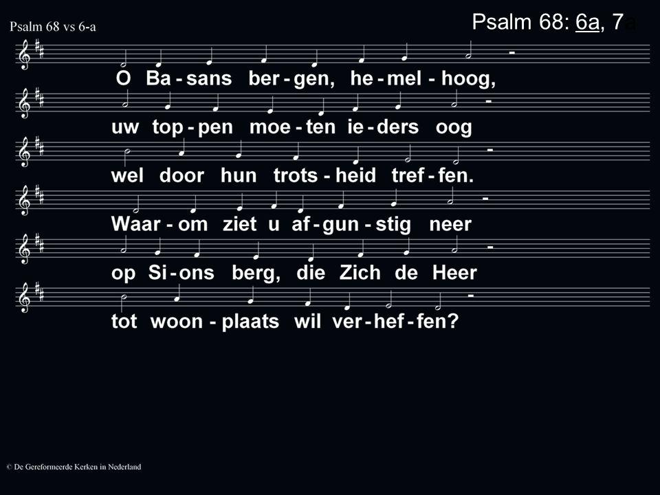 Psalm 68: 6a, 7a