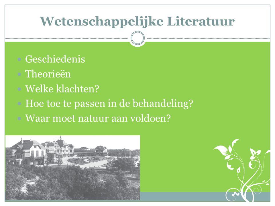 Wetenschappelijke Literatuur Geschiedenis Theorieën Welke klachten.
