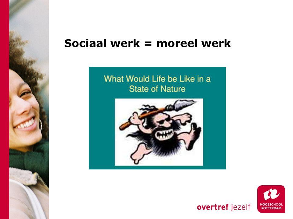 Sociaal werk = moreel werk