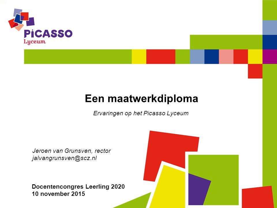 Een maatwerkdiploma Ervaringen op het Picasso Lyceum Docentencongres Leerling 2020 10 november 2015 Jeroen van Grunsven, rector jalvangrunsven@scz.nl