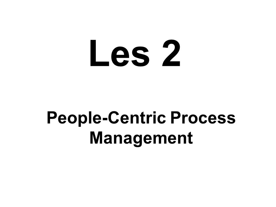 Les 2 People-Centric Process Management
