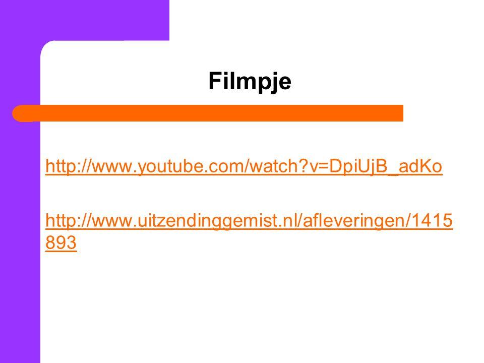 Filmpje http://www.youtube.com/watch?v=DpiUjB_adKo http://www.uitzendinggemist.nl/afleveringen/1415 893