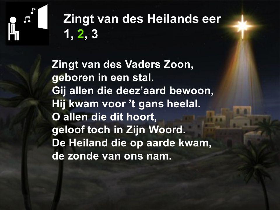 Zingt van des Heilands eer 1, 2, 3 Zingt nu Halleluja, het Midd'laarswerk vangt aan.