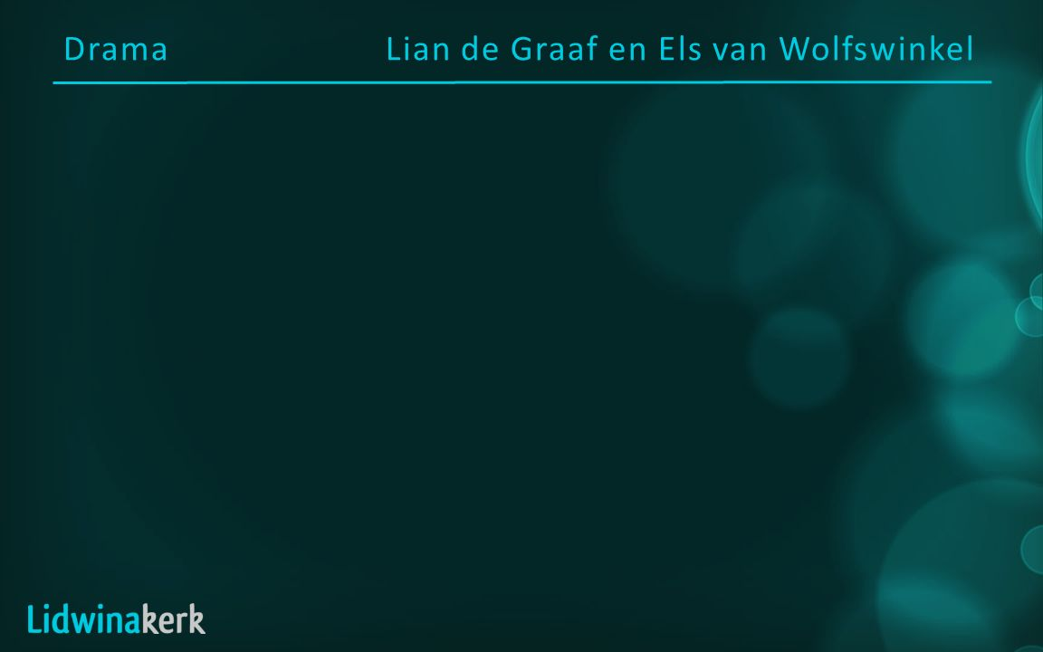 DramaLian de Graaf en Els van Wolfswinkel