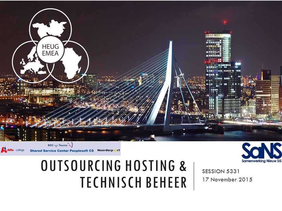 OUTSOURCING HOSTING & TECHNISCH BEHEER SESSION 5331 17 November 2015