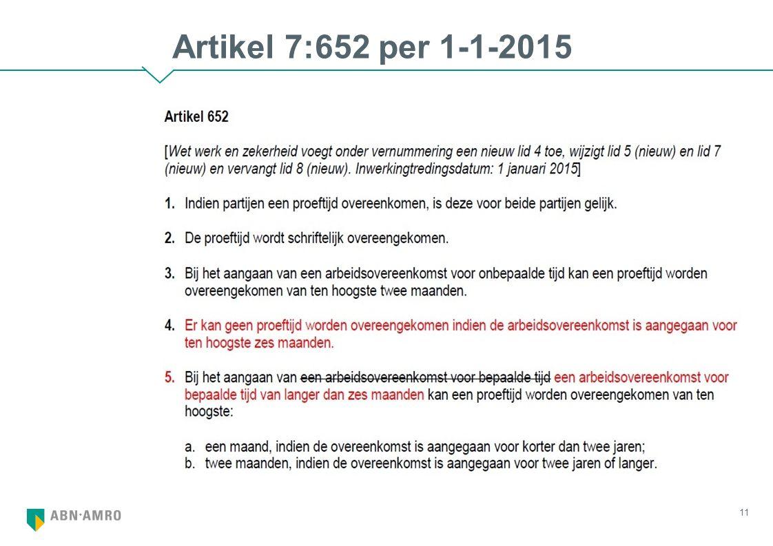 Artikel 7:652 per 1-1-2015 11