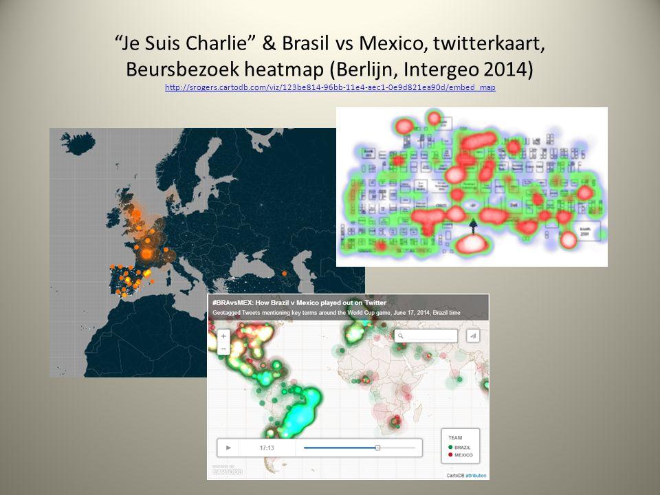 Je Suis Charlie & Brasil vs Mexico, twitterkaart, Beursbezoek heatmap (Berlijn, Intergeo 2014) http://srogers.cartodb.com/viz/123be814-96bb-11e4-aec1-0e9d821ea90d/embed_map http://srogers.cartodb.com/viz/123be814-96bb-11e4-aec1-0e9d821ea90d/embed_map