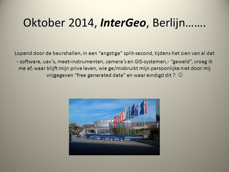 Oktober 2014, InterGeo, Berlijn…….