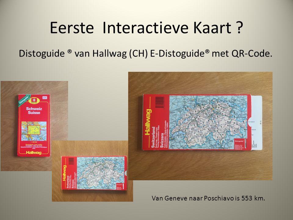 Eerste Interactieve Kaart . Distoguide ® van Hallwag (CH) E-Distoguide® met QR-Code.