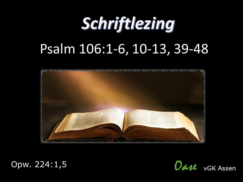 Oase vGK Assen Opw. 224:1,5