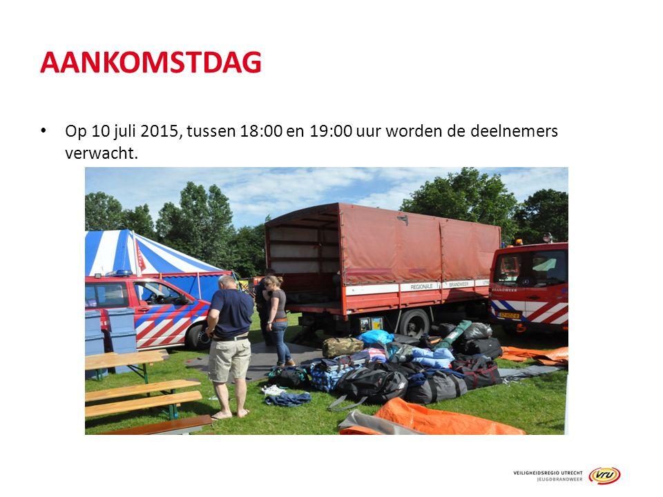 AANKOMSTDAG Op 10 juli 2015, tussen 18:00 en 19:00 uur worden de deelnemers verwacht.