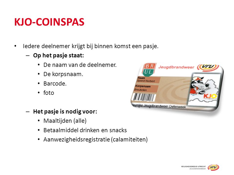 KJO-COINSPAS Iedere deelnemer krijgt bij binnen komst een pasje. – Op het pasje staat: De naam van de deelnemer. De korpsnaam. Barcode. foto – Het pas