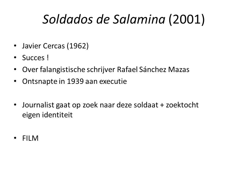 Soldados de Salamina (2001) Javier Cercas (1962) Succes .