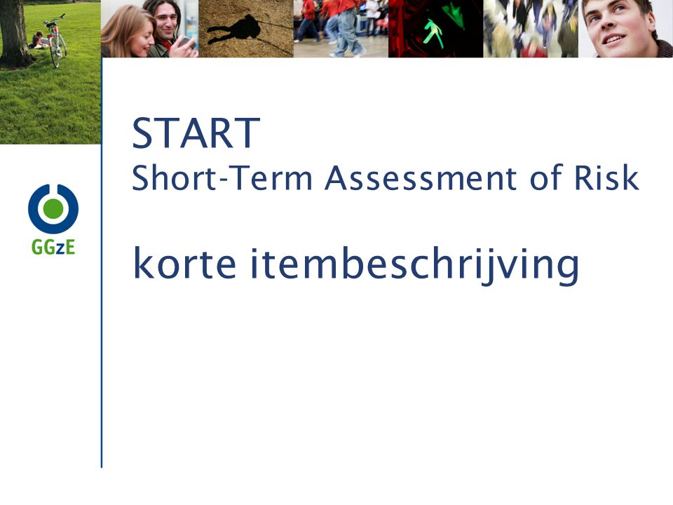 START Short-Term Assessment of Risk korte itembeschrijving
