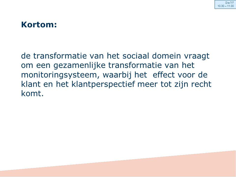 Kortom: de transformatie van het sociaal domein vraagt om een gezamenlijke transformatie van het monitoringsysteem, waarbij het effect voor de klant en het klantperspectief meer tot zijn recht komt.