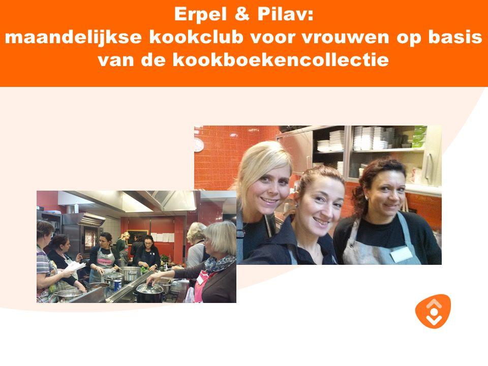 Erpel & Pilav: maandelijkse kookclub voor vrouwen op basis van de kookboekencollectie