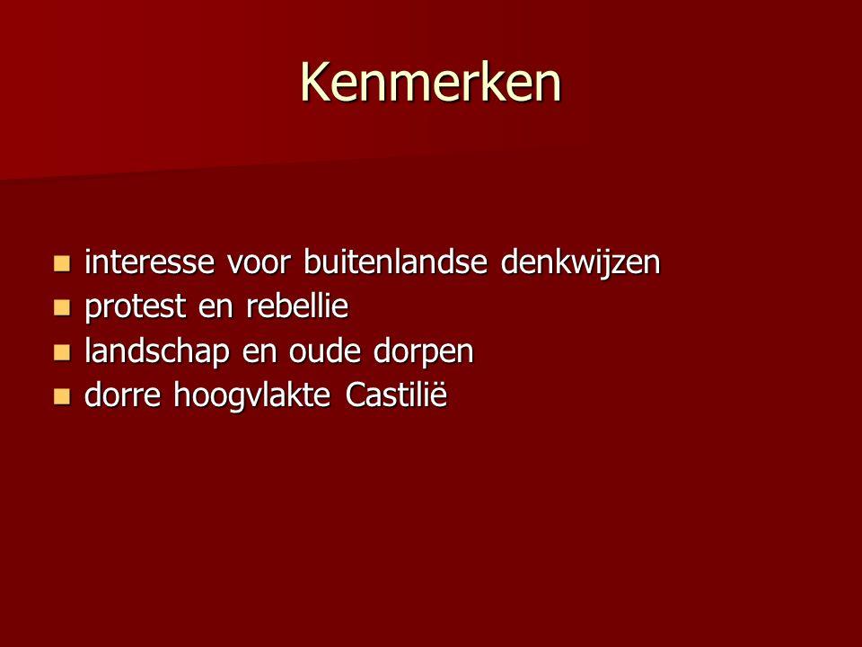 Kenmerken interesse voor buitenlandse denkwijzen interesse voor buitenlandse denkwijzen protest en rebellie protest en rebellie landschap en oude dorp