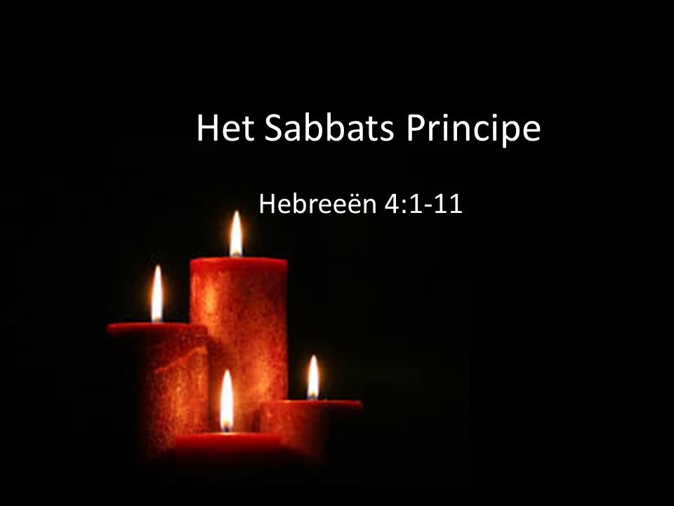 Het Sabbats Principe Hebreeën 4:1-11