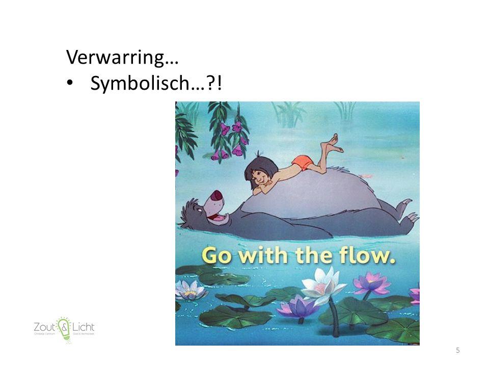 5 Verwarring… Symbolisch… !