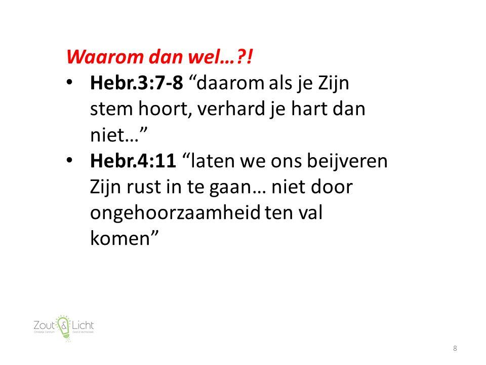 8 Waarom dan wel… .