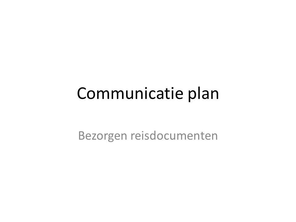 Communicatie plan Bezorgen reisdocumenten