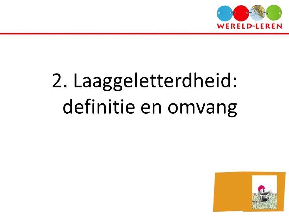 2. Laaggeletterdheid: definitie en omvang