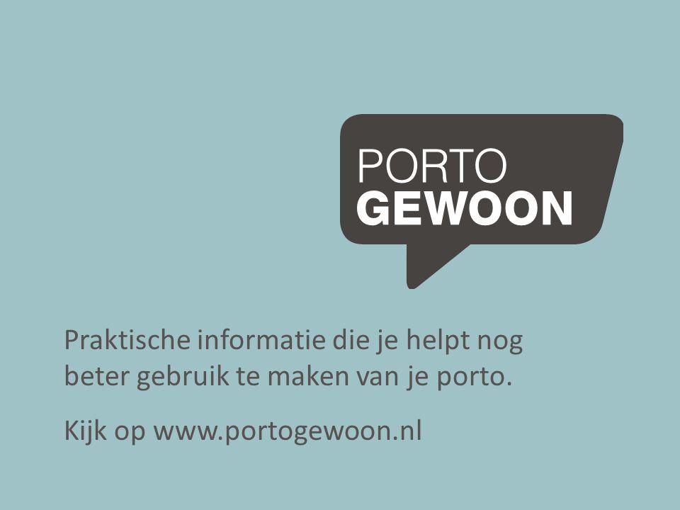 Praktische informatie die je helpt nog beter gebruik te maken van je porto. Kijk op www.portogewoon.nl