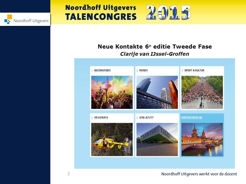 2 Neue Kontakte 6 e editie Tweede Fase Clarije van IJssel-Groffen
