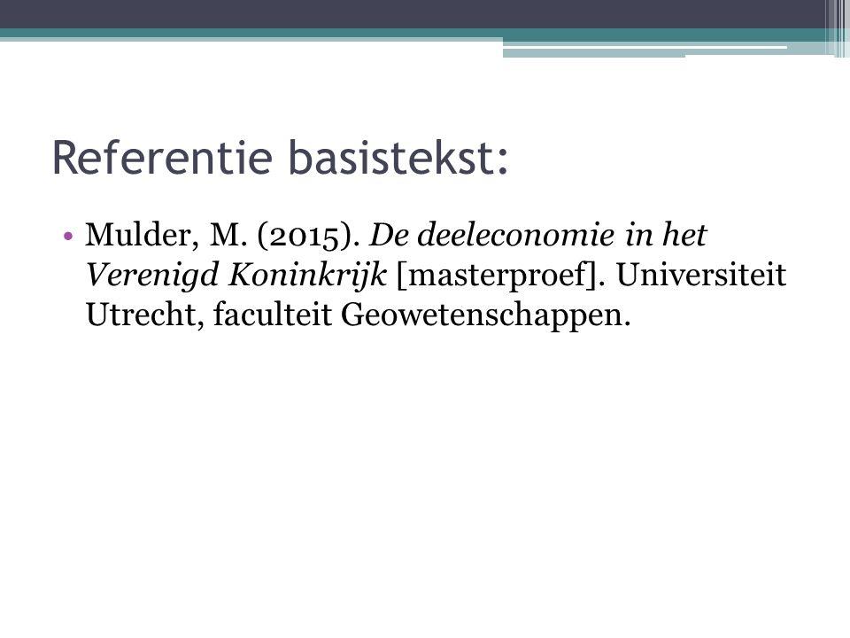 Referentie basistekst: Mulder, M. (2015). De deeleconomie in het Verenigd Koninkrijk [masterproef]. Universiteit Utrecht, faculteit Geowetenschappen.