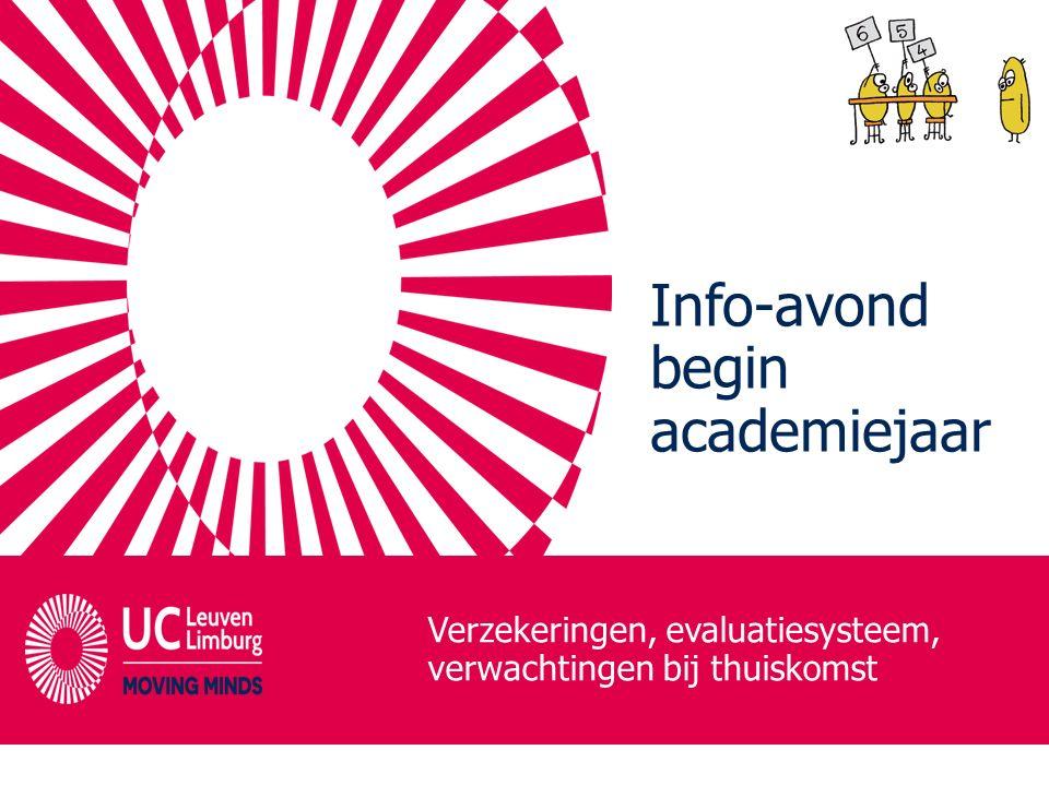 Info-avond begin academiejaar Verzekeringen, evaluatiesysteem, verwachtingen bij thuiskomst