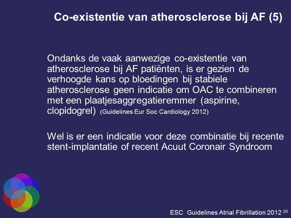 ESC Guidelines Atrial Fibrillation 2012 20 Ondanks de vaak aanwezige co-existentie van atherosclerose bij AF patiënten, is er gezien de verhoogde kans
