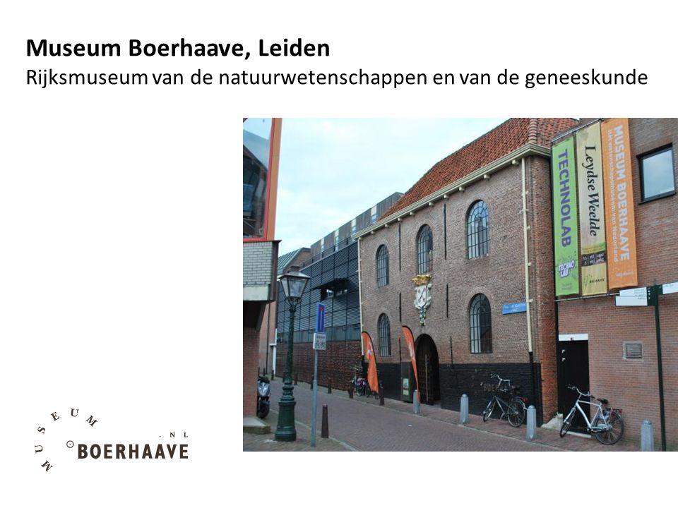 Museum Boerhaave, Leiden Rijksmuseum van de natuurwetenschappen en van de geneeskunde