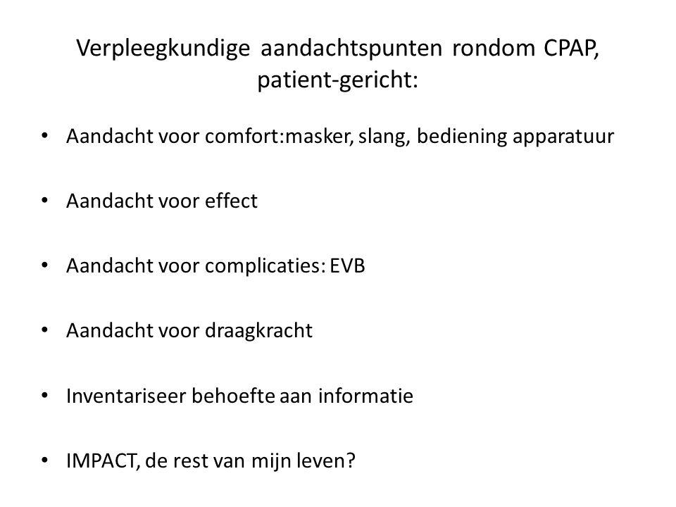 Verpleegkundige aandachtspunten bij opname in ZH: Controle op aanwezigheid CPAP, z.n.