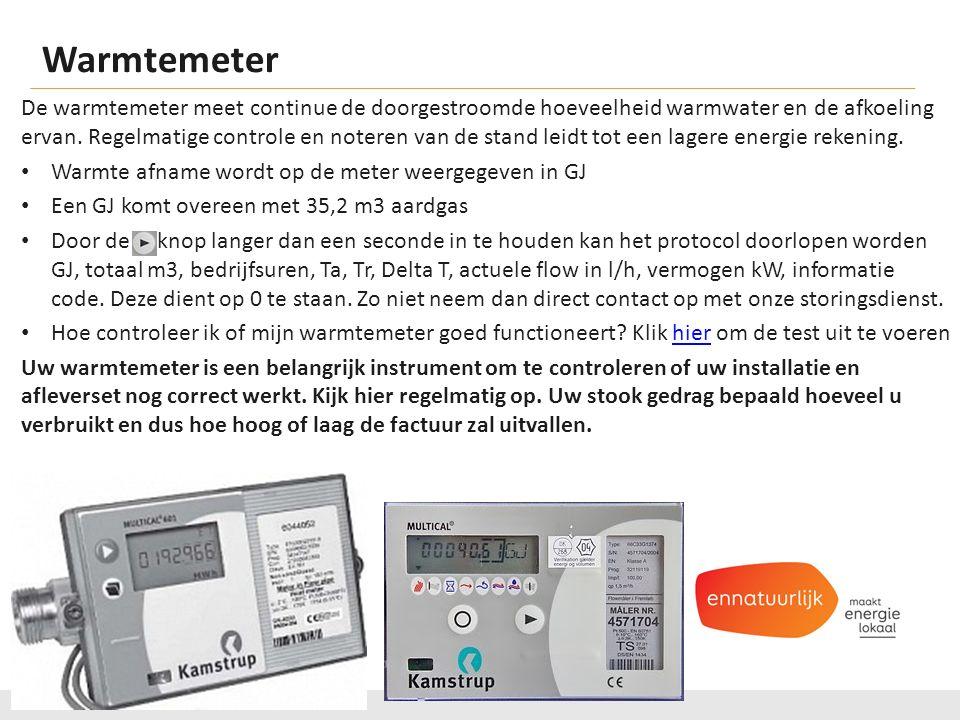 Warmtemeter De warmtemeter meet continue de doorgestroomde hoeveelheid warmwater en de afkoeling ervan.