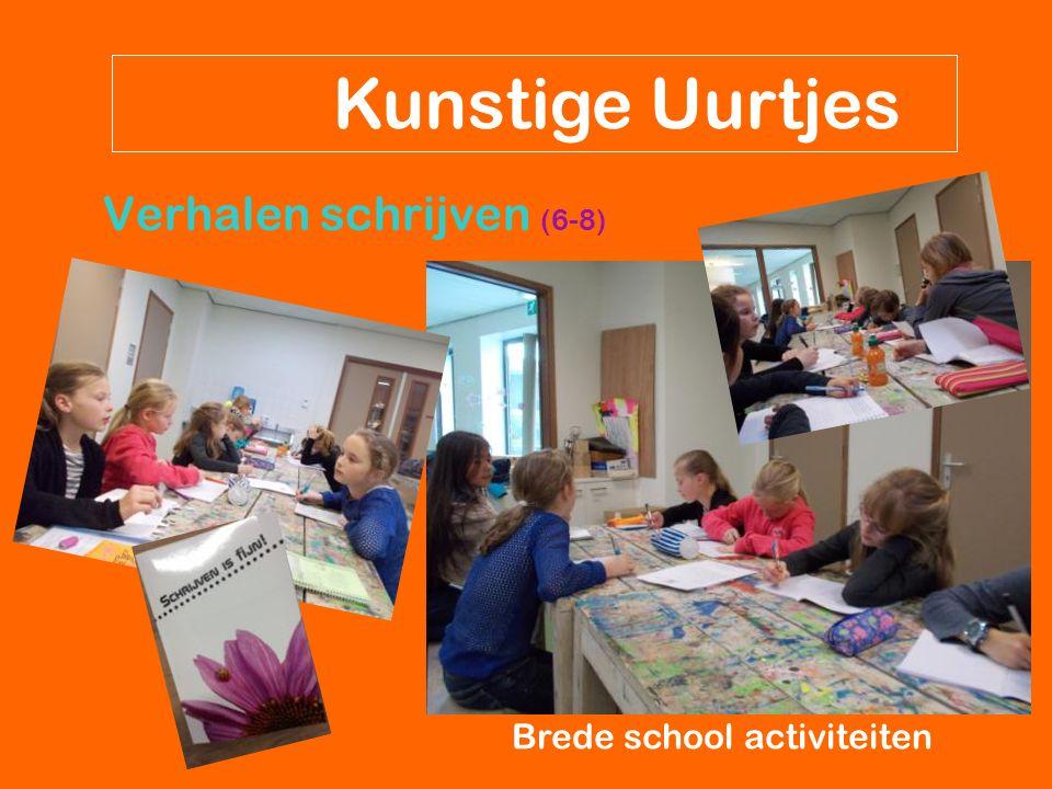 Verhalen schrijven (6-8) Kunstige Uurtjes Brede school activiteiten