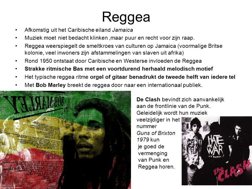 Reggea Afkomstig uit het Caribische eiland Jamaica Muziek moet niet bedacht klinken,maar puur en recht voor zijn raap. Reggea weerspiegelt de smeltkro