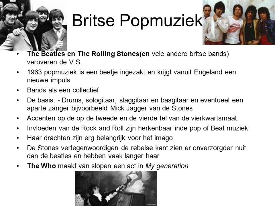Britse Popmuziek The Beatles en The Rolling Stones(en vele andere britse bands) veroveren de V.S. 1963 popmuziek is een beetje ingezakt en krijgt vanu