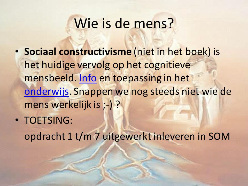 Wie is de mens.